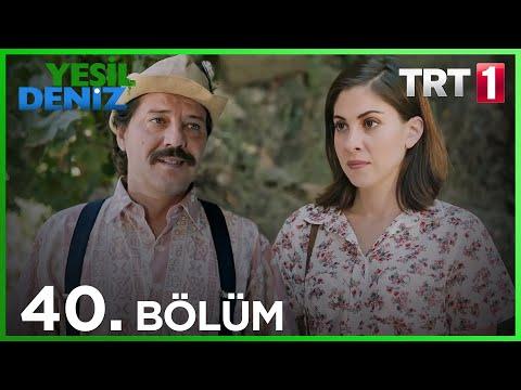 Yeşil Deniz (40.Bölüm YENİ) | 21 Eylül Son Bölüm Full HD 1080p Tek Parça Dizi İzle