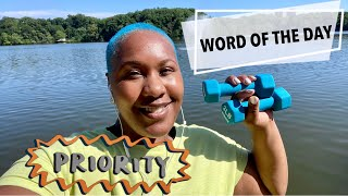 WORD OF THE DAY: PRIORITY| NIJAH J
