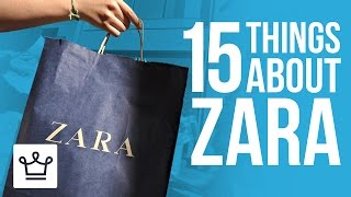 15 Things You Didn't Know About ZARA