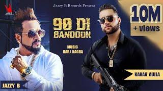 90 Di Bandook – Jazzy B