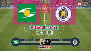🔴 Sông Lam Nghệ An vs Hà Nội | Vòng 24 - V.League 2019 | Gameplay | PES 2019 (PC)