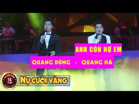 Anh Còn Nợ Em - Quang Dũng ft Quang Hà | Liveshow Lệ Quyên, Bằng Kiều, Quang Dũng, Quang Hà
