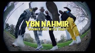 ybn-nahmir-bounce-out-with-that-official-instrumental-prod-by-hoodzone.jpg