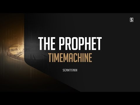 The Prophet - Timemachine (#SCAN215)