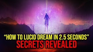 How To Induce A Lucid Dream In 2.5 Seconds (No Effort, Easy Idea)