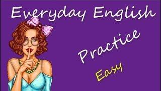 Everyday English Practice
