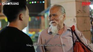 Đuổi Cha già ra đường vì cúng ông Táo - Cái kết khiến người khác phải suy ngẫm | ChaoTrang 14