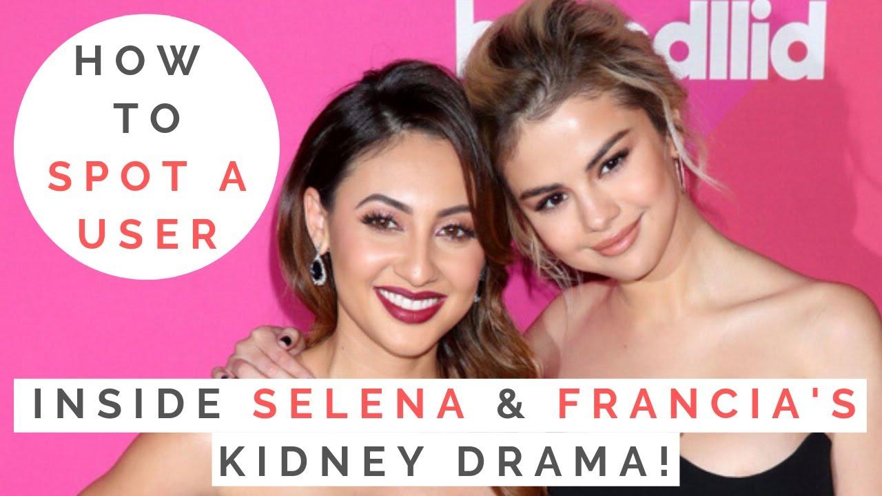 The Truth About Selena Gomez Francia Raisa How To Spot A User Manipulators Shallon Lester