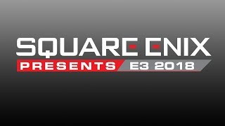 Square Enix Presents E3 2018 - Day 2