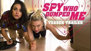 The Spy Who Dumped Me (2018 Movi HD