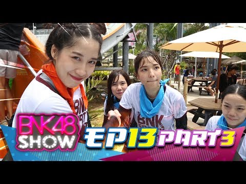BNK48 SHOW EP13 (Director's Cut) Break03