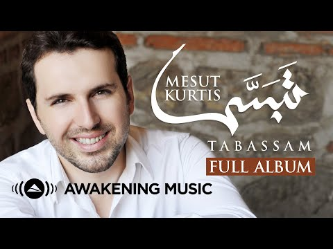 Mesut Kurtis - Tabassam (Full Album) | مسعود كرتس - ألبوم