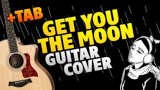 Kina - Get You The Moon (Fingerstyle Guitar Cover With Tabs And Karaoke)