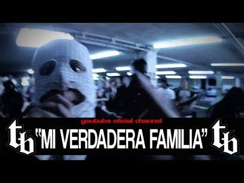 THELL BARRIO- Mi Verdadera Familia ( VIDEO OFICIAL)