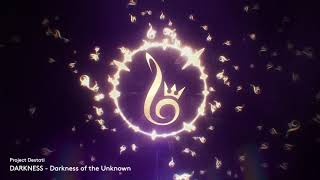 28. Darkness of the Unknown (Project Destati: DARKNESS)