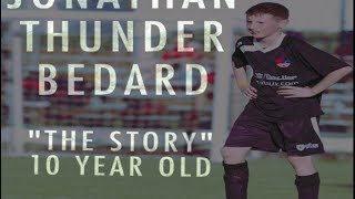 """Wonderkid Jonathan """"Thunder"""" Bedard 10 year old """"The Story"""" One the best world youth soccer defender"""