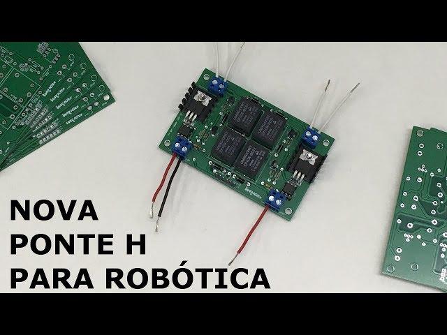 PONTE H NOVA PARA ROBÓTICA!