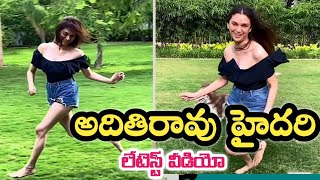 Aditi Rao Hydari shared a latest video..