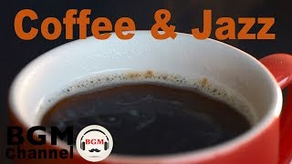 Coffee Jazz Music - Relaxing Piano & Guitar Cafe Music - Chill Out Music For Work, Study