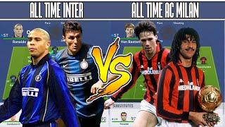 INTER MILAN ALL TIME XI VS AC MILAN ALL TIME XI - FIFA 19 EXPERIMENT