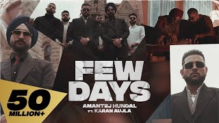 Few Days – Karan Aujla – Amantej Hundal