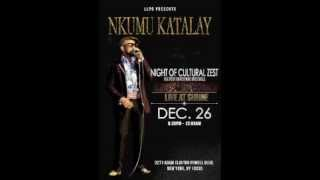 Nkumu Katalay & Life Long Project - Night of Cultural Zest at Shrine World Music Venue