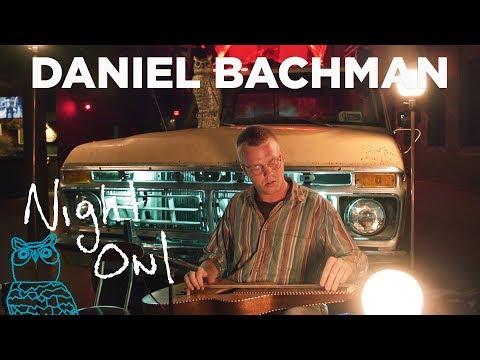Daniel Bachman,