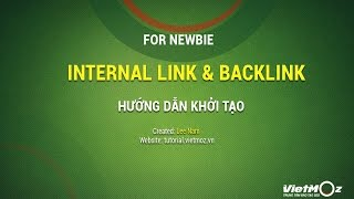 Hướng dẫn tạo Internal Link và Backlink cho người mới học SEO