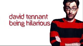 David Tennant Being Hilarious Part 1