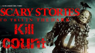 Scary Stories to Tell in the Dark (2019) Kill Count 🎃