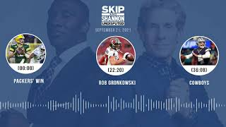 Packers' win, Rob Gronkowski, Cowboys | UNDISPUTED audio podcast (9.21.21)