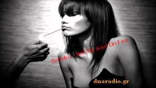 Betoko - Set My Soul On Fire