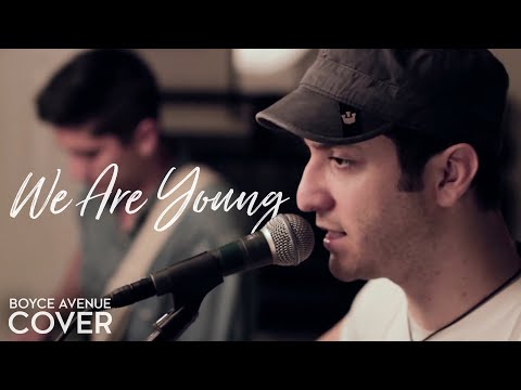 We Are Young - Fun. feat. Janelle Monáe (Boyce Avenue acoustic cover) on Spotify & Apple