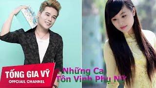 Nhạc Tuyển Chọn Hay Nhất Tôn Vinh Phụ Nữ Việt 20 -10