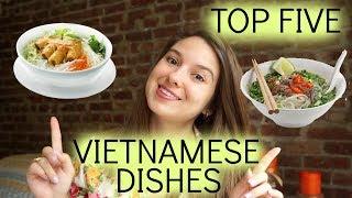 🍜 My Top 5 Favorite Vietnamese Dishes   5 Món Việt Tôi Thích Nhất 😋