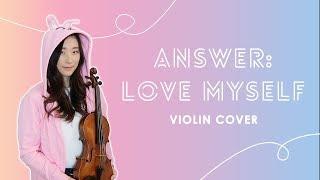 《Answer: Love Myself》- BTS (방탄소년단) Violin Cover (w/Sheet Music)