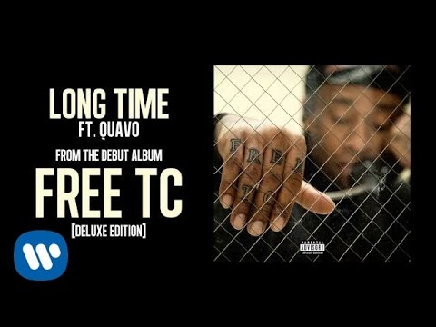 Long Time (feat. Quavo)