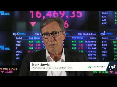 View from the C-Suite: Mark Jarvis, President and CEO, Giga Metals Corporation, tells his company's story.