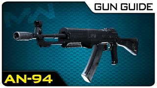 AN-94 Stats & Best Attachments! | Modern Warfare Gun Guide #46