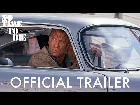 NO TIME TO DIE Trailer UK