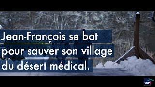 Jean-François se bat pour sauver son village du désert médical