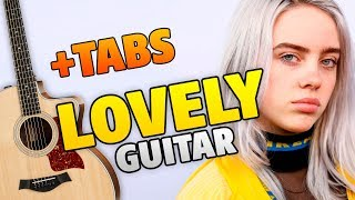 Billie Eilish - Lovely (Fingerstyle Guitar Cover With Tabs And Karaoke Lyrics)