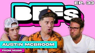 AUSTIN MCBROOM SAYS HE'LL KNOCKOUT BRYCE HALL — BFFs EP. 33