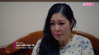 GẠO NẾP GẠO TẺ TẬP 40 | Bị chồng nói xấu hổ khi có người vợ thực dụng bà Mai sốc đến rơi nước mắt
