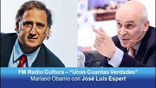 José Luis Espert con Mariano Obarrio por FM Radio Cultura - 15/06/19