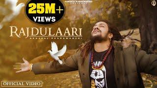 Rajdulaari – Hansraj Raguwanshi Video HD