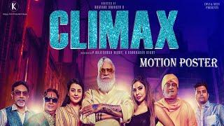 CLIMAX - Motion Poster- Rajendra Prasad, Sri Reddy, Prudhv..