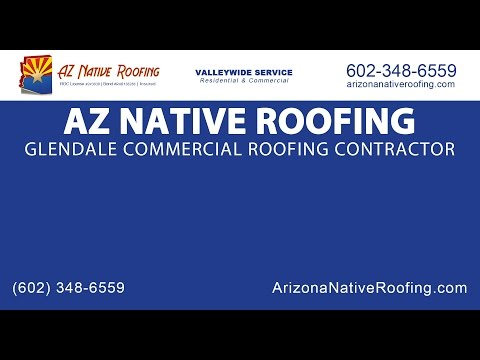 Glendale Commercial Roofing Contractor | AZ Native Roofing