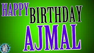 HAPPY BIRTHDAY AJMAL! 10 Hours Non Stop Music & Animation For Party Time #Birthday #Ajmal
