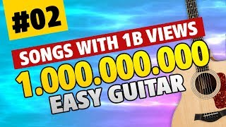 Billion Views Guitar 02. Easy Guitar Tabs for Beginners